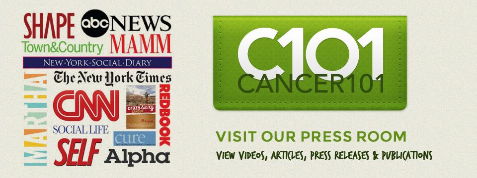 http://cancer101.org/wp-content/uploads/2012/01/Slider_C101_PressRoom.jpg